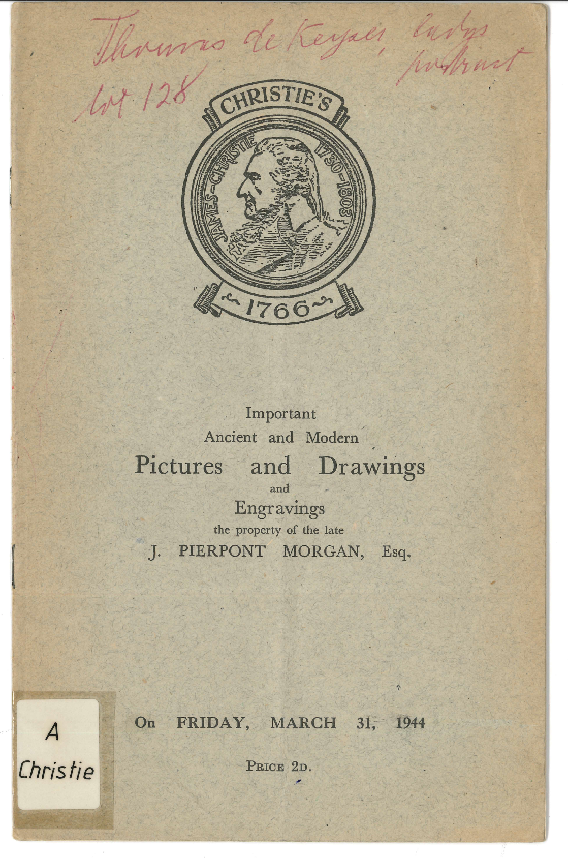 Frontseite des Important Ancient and modern Pictures and Drawings and Engravings the property of the late J. Piermont Morgan, Esq.